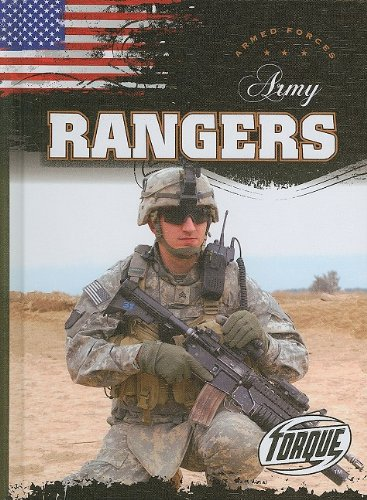 9781600142741: Army Rangers (Torque Books: Armed Forces) (Torque: Armed Forces)