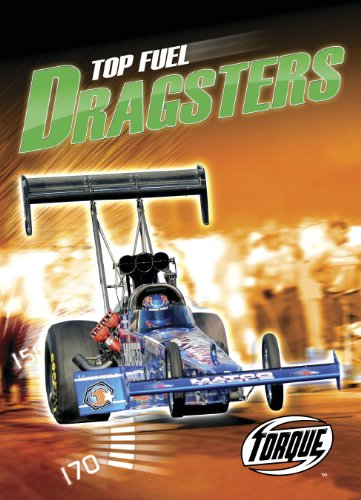 9781600142888: Top Fuel Dragsters (Torque Books: World's Fastest)