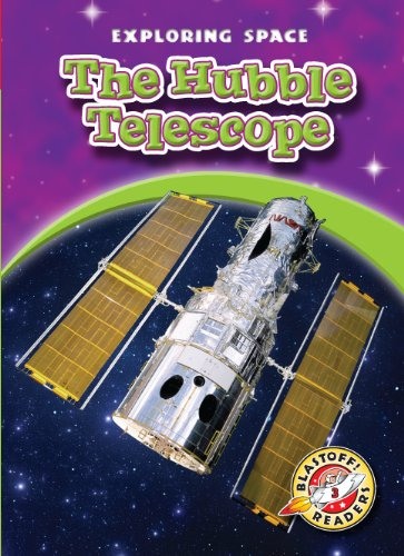 9781600142963: Hubble Telescope, The (Blastoff! Readers: Exploring Space) (Blastoff Readers. Level 3)