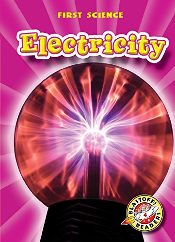 9781600143489: Electricity (Paperback)(Blastoff! Readers) (First Science)