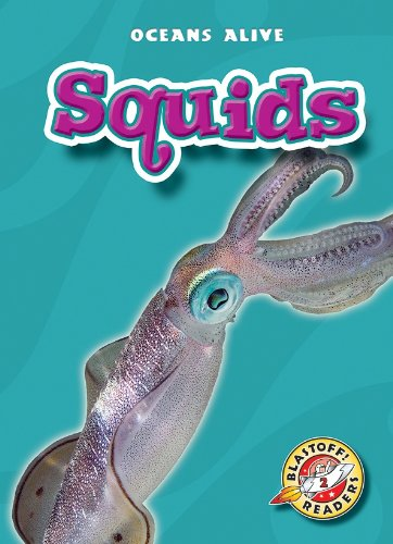 Squids (Paperback)(Blastoff! Readers: Oceans Alive): Colleen Sexton