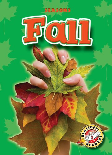 9781600143779: Fall (Paperback)(Blastoff! Readers) (Seasons: Blastoff Readers, Level 3)