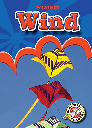 9781600143991: Wind (Paperback)(Blastoff! Readers) (Weather: Blastoff Readers, Level 3)