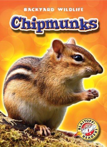 9781600144387: Chipmunks (Blastoff! Readers: Backyard Wildlife) (Blastoff Readers. Level 1)