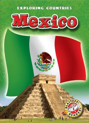 9781600144875: Mexico (Blastoff! Readers: Exploring Countries) (Blastoff Readers. Level 5)