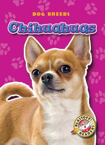 9781600145148: Chihuahuas (Paperback) (Blastoff! Readers: Dog Breeds)