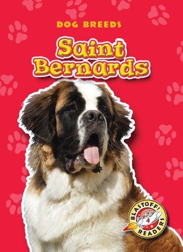 9781600145179: Saint Bernards (Paperback) (Blastoff! Readers: Dog Breeds)