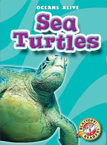 9781600145360: Sea Turtles (Paperback) (Blastoff! Readers: Oceans Alive)