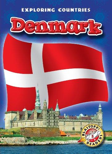 Denmark (Blastoff! Readers: Exploring Countries) (Blastoff! Readers, Level 5: Exploring Countries):...