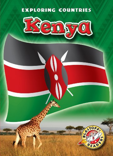 9781600145766: Kenya (Blastoff! Readers: Exploring Countries) (Blastoff! Readers: Exploring Countries: Level 5 (Library))