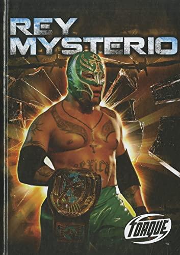 9781600146398: Rey Mysterio (Torque Books: Pro Wrestling Champions) (Torque: Pro Wrestling Champions)