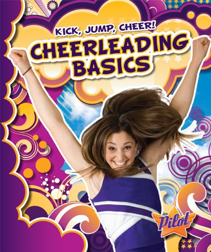 Cheerleading Basics (Library Binding): Sara Green