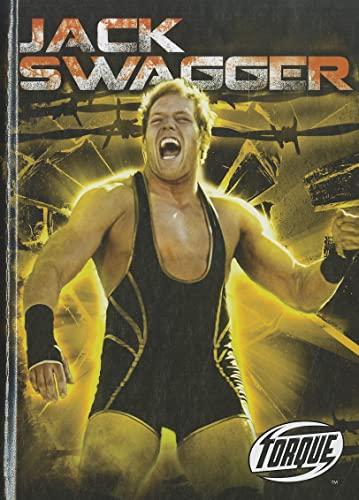 9781600147517: Jack Swagger (Torque Books: Pro Wrestling Champions) (Torque: Pro Wrestling Champions)