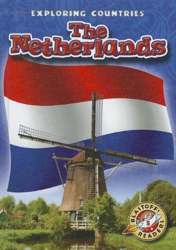 9781600147661: The Netherlands (Blastoff Readers. Level 5)