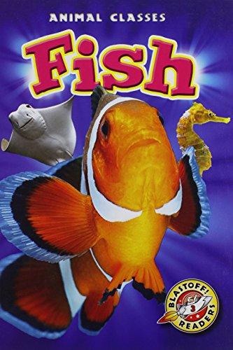 9781600147739: Fish (Blastoff! Readers: Animal Classes)
