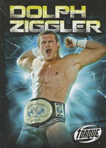 9781600147838: Dolph Ziggler (Torque: Pro Wrestling Champions (Library))