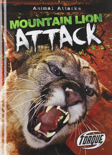 9781600147890: Mountain Lion Attack (Torque: Animal Attacks)