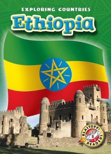 9781600148590: Ethiopia (Exploring Countries) (Blastoff Readers. Level 5)