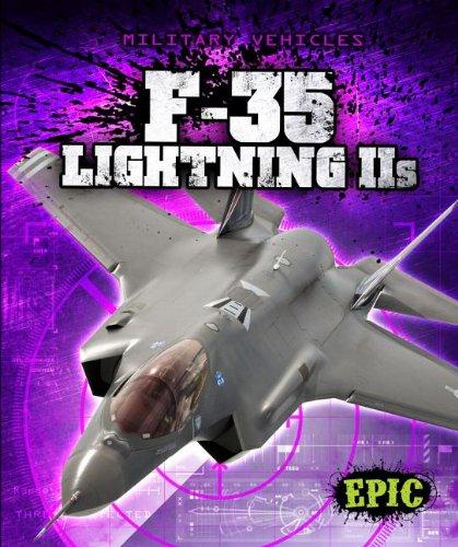 9781600148859: F-35 Lightning II S (Epic Books: Military Vehicles)