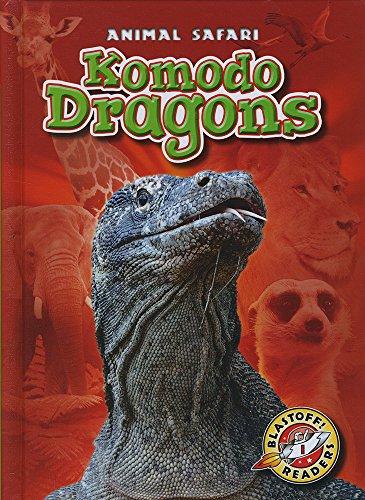 9781600149672: Komodo Dragons (Blastoff! Readers: Animal Safari) (Blastoff Readers, Level 1: Animal Safari)
