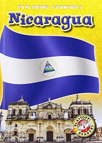 9781600149856: Nicaragua (Blastoff Readers: Exploring Countries) (Blastoff! Readers, Level 5: Exploring Countries)