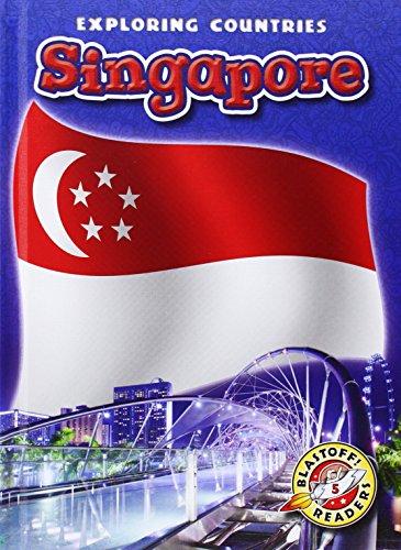 Singapore (Blastoff Readers: Exploring Countries): Lisa Owings