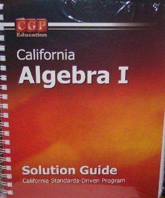 California Algebra 1 Solution Guide