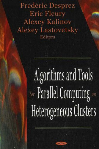 9781600210495: Algorithms And Tools for Parallel Computing on Heterogeneous Clusters
