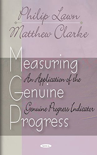 9781600210877: Measuring Genuine Progress: An Application of the Genuine Progress Indicator
