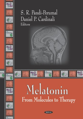Melatonin: From Molecules to Therapy (Hardback)