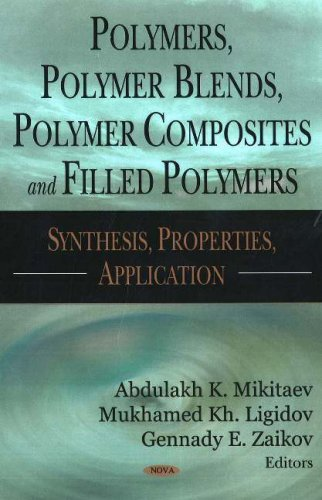 Polymers, Polymer Blends, Polymer Composites and Filled Polymers