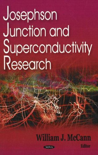 9781600211843: Josephson Junction and Superconductivity Research