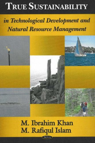 9781600212031: True Sustainability in Technological Development And Natural Resource Management