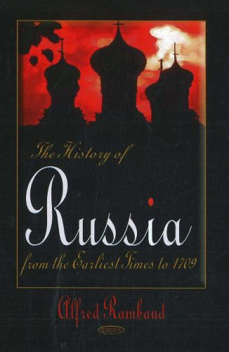 9781600212512: The History of Russia: From the Earliest Times to 1709