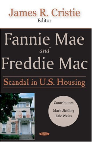 9781600213564: Fannie Mae And Freddie MAC: Scandal in U.S. Housing