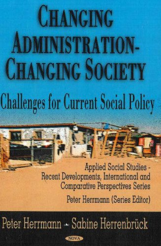 Changing Administration - Changing Society: Challenges for Current Social Policy (Applied Social ...