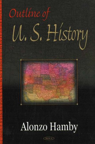 Outline of US History: Alonzo L. Hamby