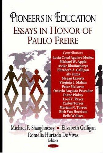 9781600214790: Pioneers in Education: Essays in Honor of Paulo Freire