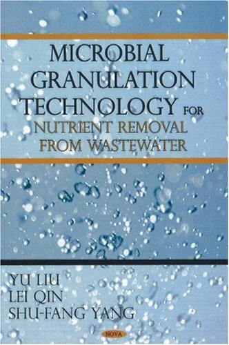 9781600215131: Microbial Granulation Technology for Nutrient Removal from Wastewater