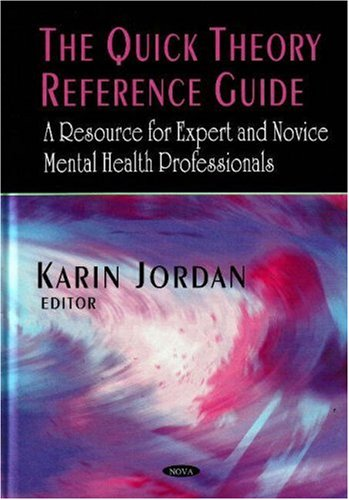 9781600216244: The Quick Theory Reference Guide: A Resource for Expert and Novice Mental Health Professionals