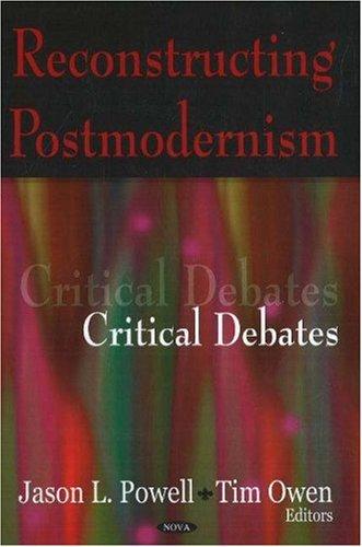9781600216381: Reconstructing Postmodernism: Critical Debates