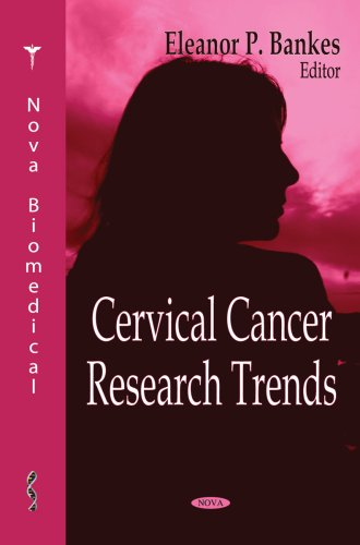 9781600216480: Cervical Cancer Research Trends (Nova Biomedical)