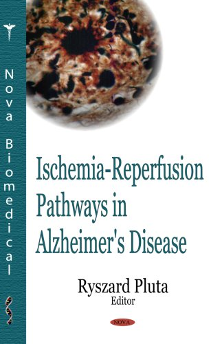 9781600217449: Ischemia-Reperfusion Pathways in Alzheimer's Disease