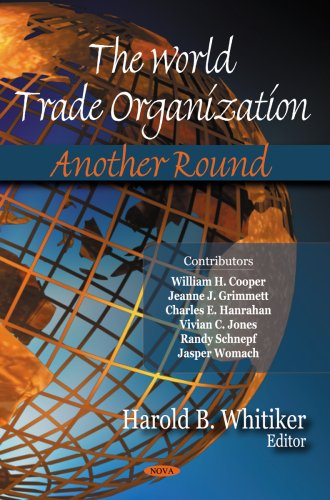The World Trade Organization: Whitiker, Harold B.