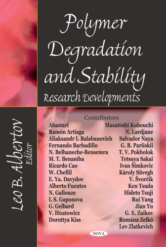 Polymer Degradation and Stability Research Developments: Editor-Leo B. Albertov