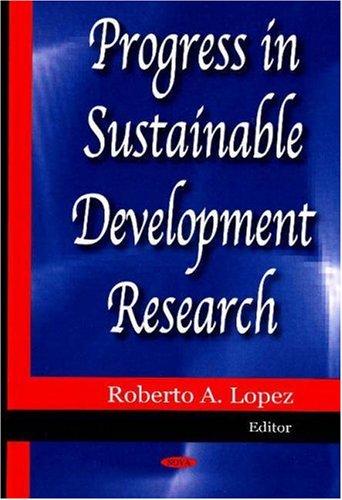 Progress in Sustainable Development Research: Roberto A. Lopez