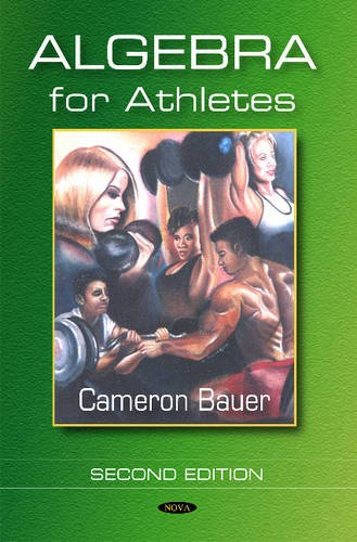 9781600219252: Algebra for Athletes
