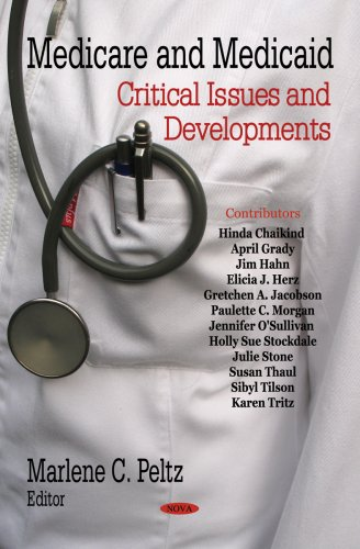 9781600219627: Medicare and Medicaid: Critical Issues and Developments