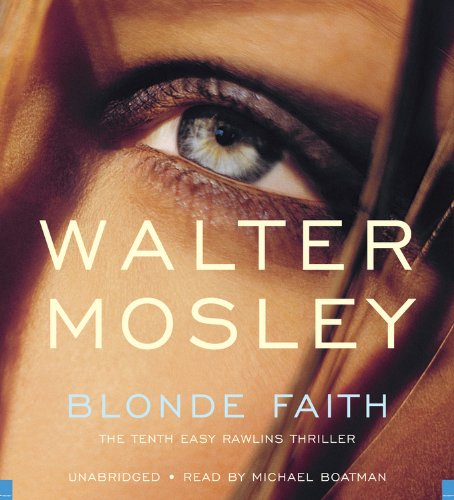 Blonde Faith (Easy Rawlins Mysteries): Mosley, Walter
