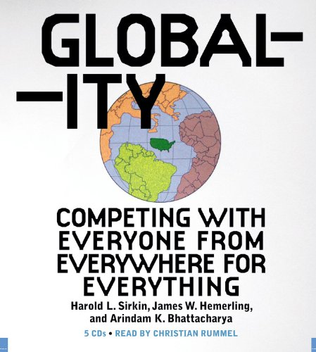 9781600241765: Globality: Competing with Everyone from Everywhere for Everything